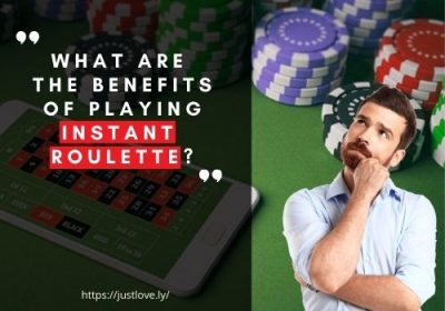 benefits of playing Instant Roulette